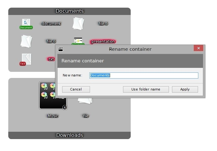 While by default displayed folder name is used, container can be custom named.
